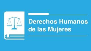 DERECHOS HUMANOS DE LAS MUJERES Y NIÑAS OK.jpg