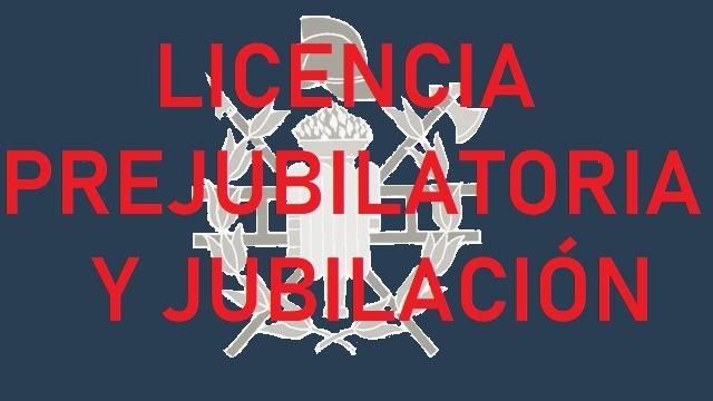 Licencia Prejubilatoria y Jubilación